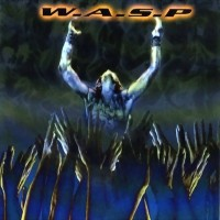 Purchase W.A.S.P. - The Neon God: Pt.2 - The Demise
