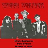 Purchase Webb Wilder - Live, Elysée-Montmartre, Paris, 13.10.1989