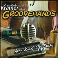 Purchase Crazy Chris Kramer & His Groovehands - Any Kind Of Music