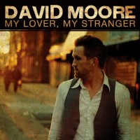 Purchase David Moore - My Lover My Stranger