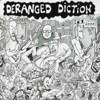 Purchase Deranged Diction - Life Support/No Art, No Cowboys, No Rules CD2