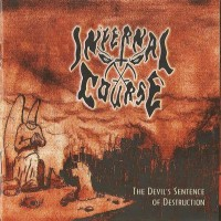 Purchase Infernal Course - The Devil's Sentence of Destruction