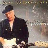 Purchase John Campbelljohn - Good to Go