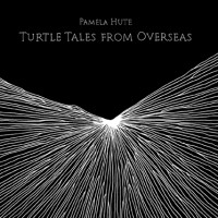 Purchase Pamela Hute - Turtle Tales From Overseas