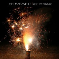 Purchase The Damnwells - One Last Century
