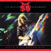 Purchase Michael Schenker Group - Rock Will Never Die (Live)