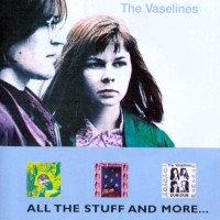 Purchase The Vaselines - All the Stuff and More