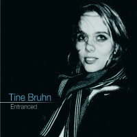Purchase Tine Bruhn - Entranced
