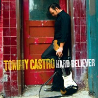 Purchase Tommy Castro - Hard Believer