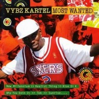 Purchase Vybz Kartel - Most Wanted