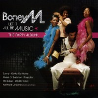 Purchase Boney M - Let it All Be Music (The Party Album) CD1