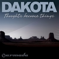 Purchase DAKOTA - Thoughts Become Things