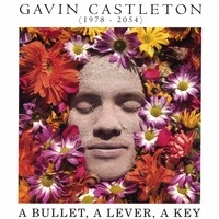 Purchase Gavin Castleton - A Bullet, A Lever, A Key (EP)