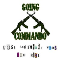 Purchase Going Commando - Fast And Steady Wins the Race