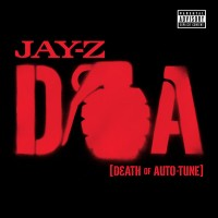 Purchase Jay-Z - D.O.A. (Death Of Auto-Tune) (CDS)