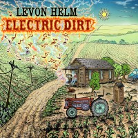 Purchase Levon Helm - Electric Dirt