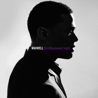 Purchase Maxwell - BLACKsummers'night
