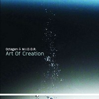 Purchase Octagen & M.I.D.O.R. - Art Of Creation CD1