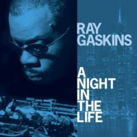 Purchase Ray Gaskins - A Night In The Life