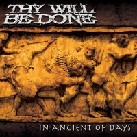 Purchase Thy Will Be Done - In Ancient of Days