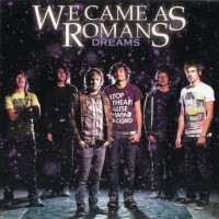 Purchase We Came As Romans - Dreams