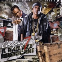 Purchase Lil Boosie & Hurricane Chris - Category 7 A Bad Azz Hurricane