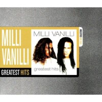Purchase Milli Vanilli - Greatest Hits (Steel Box Collection)