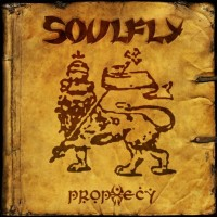 Purchase Soulfly - Prophecy