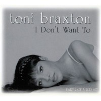 Purchase Toni Braxton - I Don't Want T o (CDS)