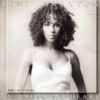 Purchase Toni Braxton - Un-Break My Heart (CDS)