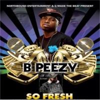 Purchase B Peezy - So Fresh