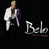 Purchase Belo - Pra Ver O Sol Brilhar (Ao Vivo)