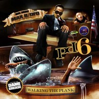 Purchase Big Mike & Max B - PD6 Walking The Plank (Mixed By Dame Grease)