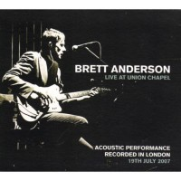 Purchase Brett Anderson - Live At Union Chapel CD1