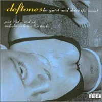 Purchase Deftones - Be Quiet And Drive (Far Away)