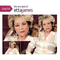 Purchase Etta James - Playlist: The Very Best Of Etta James