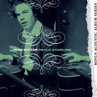Purchase Josh Ritter - Hello Starling (Deluxe Edition) CD1