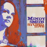 Purchase Mindy Smith - Stupid Love