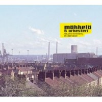 Purchase Mökkelö & Orkesteri - Means Nothing in Hitchin