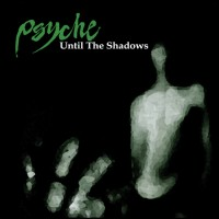 Purchase Psyche - Until The Shadows