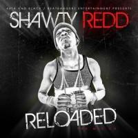 Purchase Shawty Redd - Reloaded