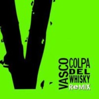 Purchase Vasco Rossi - Colpa Del Whisky Remix