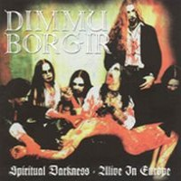 Purchase Dimmu Borgir - Spiritual Darkness - Alive In Europe
