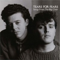 Purchase Tears for Fears - Songs From The Big Chair