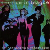 Purchase Human League - Soundtrack to a Generation