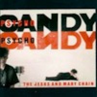 Purchase The Jesus And Mary Chain - Psychocandy