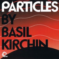 Purchase Basil Kirchin - Particles