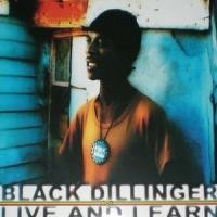 Purchase Black Dillinger - Live and Learn