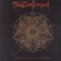 Purchase Cauterized - Hung Be the Heavens with Black