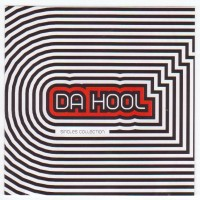 Purchase Da Hool - Singles Collection CD